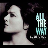 Susie Arioli: All the Way [Digipak] *