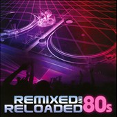 DJ Eclipse: Remixed and Reloaded: 80s
