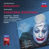 Mascagni: Cavalleria Rusticana; Leoncavallo: Pagliacci / Placido Domingo, Teresa Stratas, Juan Pons, Florindo Andreoli, Alberto Rinaldi