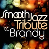 Various Artists: Smooth Jazz Tribute to Brandy