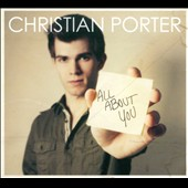 Christian Porter: All About You [Digipak]