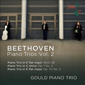 Beethoven: Piano Trios Vol. 2 / Trios Op. 1/3 & Op. 70/2; Trio in E flat, WoO 38