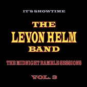 The Levon Helm Band/Levon Helm: The Midnight Ramble Sessions, Vol. 3 *