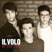 Il Volo (Italy): We Are Love