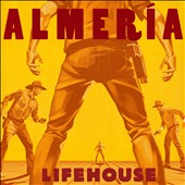 Lifehouse: Almeria [Deluxe Edition]