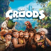 Alan Silvestri: The Croods [Original Motion Picture Soundtrack]