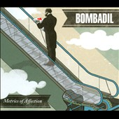 Bombadil: Metrics of Affection [Digipak]