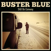 Buster Blue: Still on Conway [Slipcase]