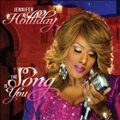 Jennifer Holliday (Singer/Actress): The  Song Is You [Digipak] *