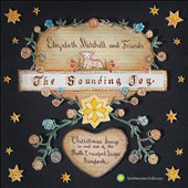 Elizabeth Mitchell: The  Sounding Joy: Christmas Songs In and Out of the Ruth Crawford Seeger Songbook [Digipak] *