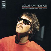 Louis Van Dyke: When a Man Loves Woman