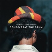 Kalbata/Mixmonster: Congo Beat the Drum
