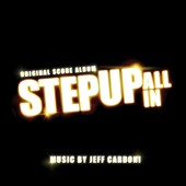 Jeff Cardoni: Step Up: All In [Original Score]