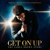 James Brown: Get on Up: The James Brown Story [Original Motion Picture Soundtrack]