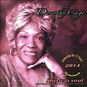 Dorothy Cage: Music Is Soul