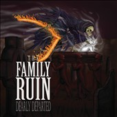 The Family Ruin: Dearly Departed [PA] [9/23]