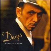 Dexys Midnight Runners/Dexys: Nowhere Is Home: Live at The Duke of York's Theatre