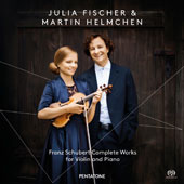 Franz Schubert: Complete Works for Violin and Piano / Julia Fischer, violin & piano; Martin Helmchen, piano