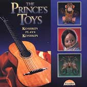The Prince's Toys - Koshkin Plays Koshkin