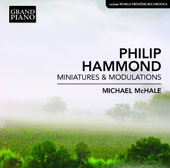 Philip Hammond (b.1951): Minatures & Modulations / Michael McHale, piano