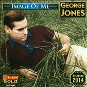 George Jones: Image of Me