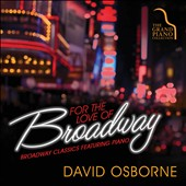 David Osborne: For the Love of Broadway