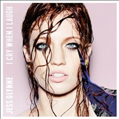 Jess Glynne: I Cry When I Laugh [Deluxe Edition]