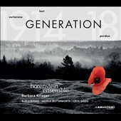 Lost Generation (1914-18) - Music for string ensembles by Rudi Stephan & George Butterworth; Songs by Cecil Coles / Barbara Krieger, soprano; Horenstein Ens.