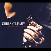 Chris O'Leary: Gonna Die Tryin' [Digipak]