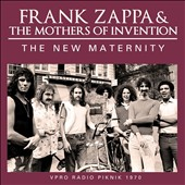 Frank Zappa & the Mothers of Invention: The  New Maternity