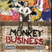 Various Artists: Monkey Business: The Definitive Skinhead Reggae Collection