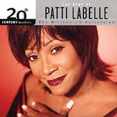 Patti LaBelle: 20th Century Masters - The Millennium Collection: The Best of Patti LaBelle