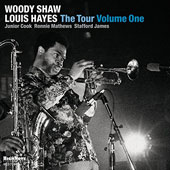 Louis Hayes/Woody Shaw: The  Tour, Vol. 1 [6/17] *