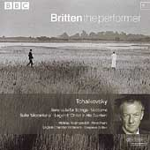 Britten the performer 2 - Tchaikovsky: Serenade, etc