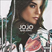 JoJo (Pop): Mad Love [PA] *