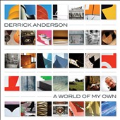 Derrick Anderson: A World of My Own [4/7]