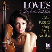 Love's Joy and Sorrow - Julia Krasko Plays Fritz Kreisler