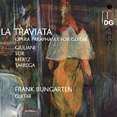 La Traviata - Opera Paraphrases for Guitar / Frank Bungarten