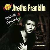 Aretha Franklin: Spanish Harlem