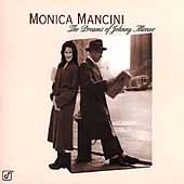 Monica Mancini: Dreams of Johnny Mercer