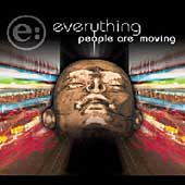 Everything: People Are Moving *