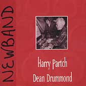 Harry Partch, Dean Drummond / Newband