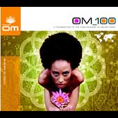 Various Artists: Om 100: A Celebration of the 100th Release of Om Records