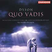 Dyson: Quo Vadis? / Hickox, Barker, Langridge, Rigby, et al