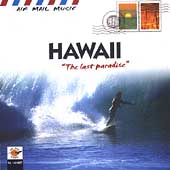 Various Artists: Air Mail Music: Hawai - The Last Paradise