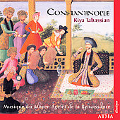 Music of the Middle Ages / Tabassian, Constantinople