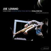 Joe Lovano: I'm All for You