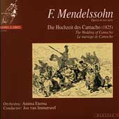 Mendelssohn: Die Hochzeit des Camacho / Jos van Immerseel