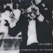 Lee Noble: Symphony no 1 / Noble, Redford Civic Symphony