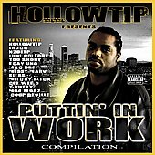 Hollow Tip: Hollow Tip Presents: Puttin' In Work [PA]